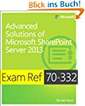 Exam Ref 70-332 Advanced Solutions of...