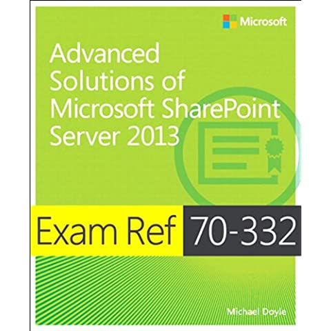 Exam Ref 70-332 Advanced Solutions of Microsoft