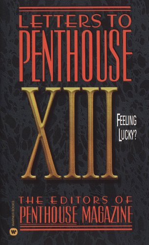 Letters to Penthouse XIII: Feeling Lucky (English Edition)
