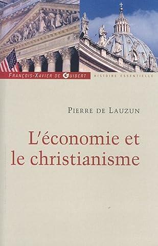 Pierre De Lauzun - L'économie et le