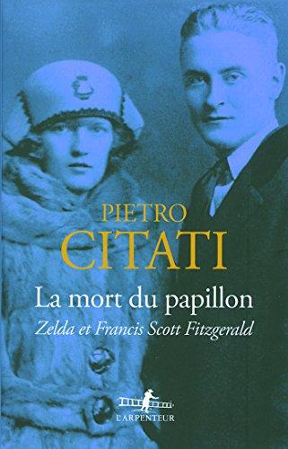 La Mort Du Papillon Zelda Et Francis Scott Fitzgerald [Pdf/ePub] eBook