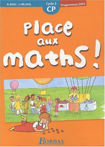 Place aux maths : Mathématiques, cycle 2 : CP