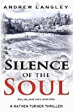 Silence of the Soul: A Nathen Turner Thriller (Nathen Turner supernatural thriller series)