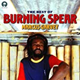 Marcus Garvey - the Best of Burning Spear