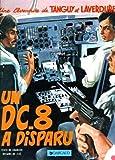 Tanguy et Laverdure, tome 18 : Un DC-8 a disparu