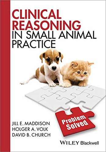 Clinical Reasoning in Small Animal Practice