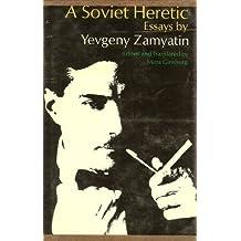 Soviet Heretic: Essays by Yevgeny Zamyatin (1970-04-20)