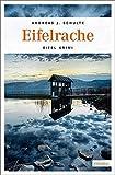Eifelrache: Eifel Krimi