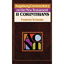 Augsburg Commentary on the New Testament: 2 Corinthians