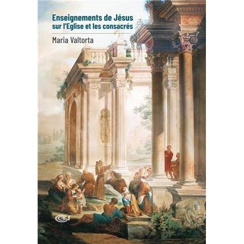 Enseignements de Jésus sur l'Église et les consacrés