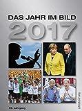 Das Jahr im Bild 2017: 59. Jahrgang - Jürgen W. Mueller