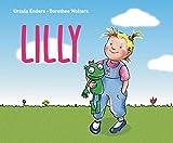 Lilly: Ein Bilderbuch über kindliche Gefühle für Mädchen
