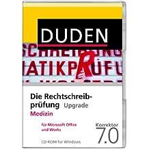 DUDEN Die Rechtschreibprüfung Upgrade Medizin 7.0