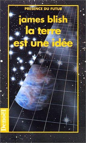 La terre est une idée par  James Blish