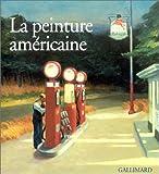 La Peinture américaine (Ancien Prix éditeur : 45 euros)