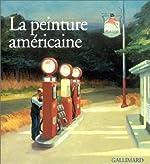 La Peinture américaine (Ancien Prix éditeur : 45 euros) de Francesca Castria Marchetti