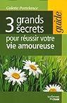 3 grands secrets pour réussir votre vie amoureuse par Portelance