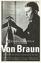 Von Braun: Dreamer of Space, Engineer of War (Vintage)