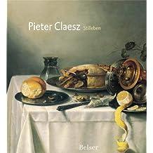 Pieter Claesz, Stilleben: Offizieller Katalog zu den Ausstellungen in Haarlem und Zürich