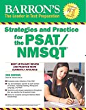 Barron's Strategies and Practice for the PSAT/NMSQT (Barron's Test Prep)
