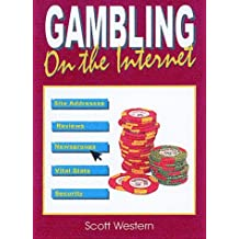 Gambling on the Internet