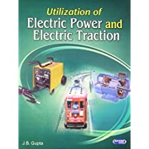 Utilization Of Electric Power And Electric Traction Pdf