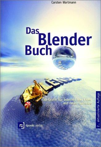 Das Blender-Buch, m. CD-ROM