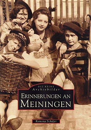 Erinnerungen an Meiningen (Sutton Reprint Offset 128 Seiten)