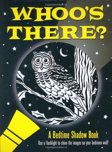 Whoo's There?: A Bedtime Shadow Book (Activity Books) por Heather Zschock