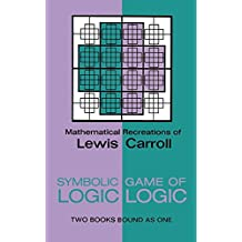 Symbolic Logic and the Game of Logic (Dover Recreational Math) by Lewis Carroll (2000-01-02)