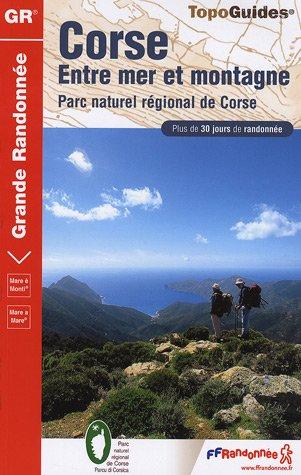 Corse : Entre mer et montagne : Mare è Monti par Patrick Lepaulmier