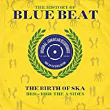 The History of Blue Beat - the Birth of