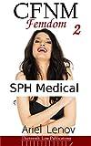 CFNM Femdom 2: SPH Medical (English Edition)