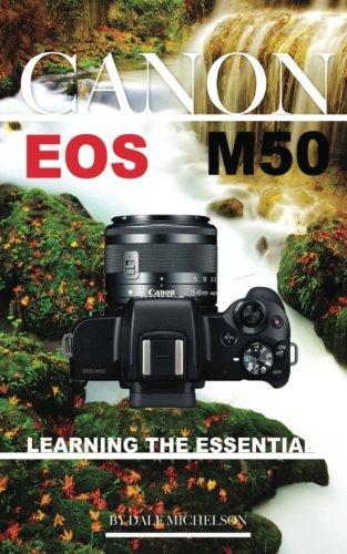 Preisvergleich Produktbild Canon Eos M50 Camera: Learning the Essentials