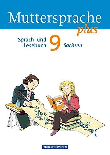 Muttersprache plus - Sachsen: 9. Schuljahr - Schülerbuch