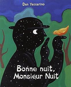 """Afficher """"Bonne nuit, monsieur Nuit"""""""