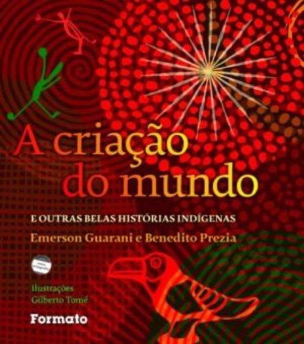 A Criação do Mundo (Em Portuguese do Brasil)