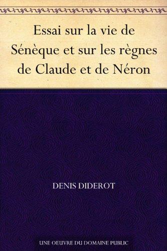 Couverture du livre Essai sur la vie de Sénèque et sur les règnes de Claude et de Néron