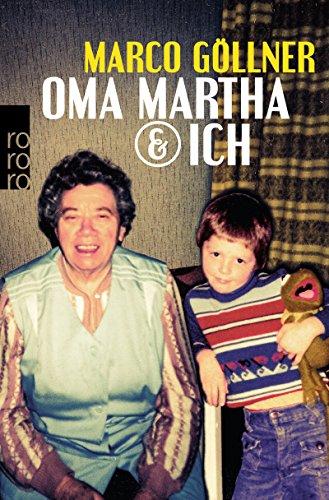 Oma Martha & ich
