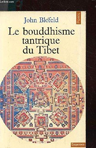 Le bouddhisme tantrique du tibet. introduction a la theorie, au but et aux techniques de la meditation tantrique.