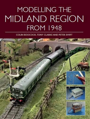 Modelling the Midland Region from 1948 (English Edition)