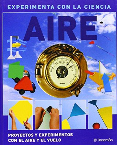 AIRE (Experimenta con la ciencia) por David West Children's Books