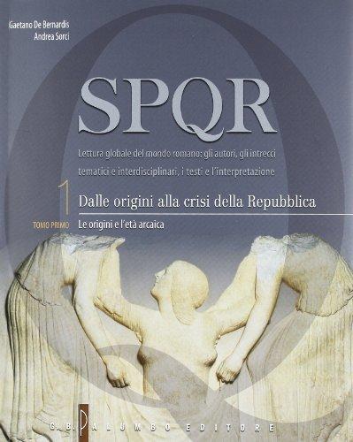 SPQR. Per i Licei e gli Ist. magistrali. Con espansione online: 1