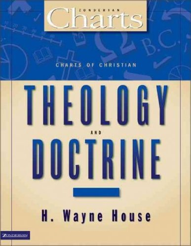 Charts of Christian Theology& Doctrine[ CHARTS OF CHRISTIAN THEOLOGY& DOCTRINE ] By House, H. Wayne ( Author )Jul-21-1992 Paperback