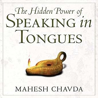 Hidden Power of Speaking in Tongues (Audio Download): Amazon co uk