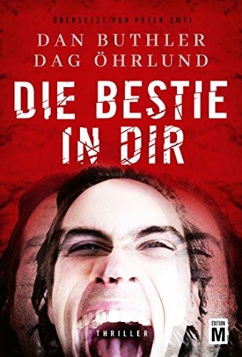 Buchseite und Rezensionen zu 'Die Bestie in dir' von Dag Öhrlund