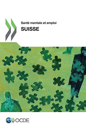 Sante mentale et emploi : Suisse par Oecd Organisation For Economic Co-Operation And Development