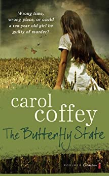The Butterfly State by [Coffey, Carol]