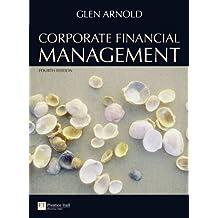 Corporate Financial Management with MyFinanceLab mathxl