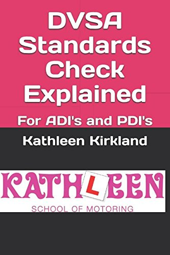 DVSA Standards Check Explained: For ADI's and PDI's